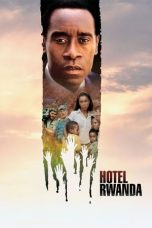 Nonton Movie Hotel Rwanda (2004) Subtitle Indonesia