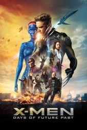 Nonton Movie X-Men: Days of Future Past (2014) Subtitle Indonesia