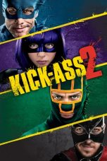 Nonton Movie Kick-Ass 2 (2013) Subtitle Indonesia