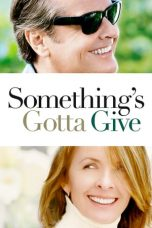 Something's Gotta Give (2003) Poster