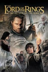 Nonton Movie The Lord of the Rings: The Return of the King (2003) Subtitle Indonesia