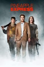Nonton Movie Pineapple Express (2008) Subtitle Indonesia
