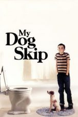 Nonton Movie My Dog Skip (2000) Subtitle Indonesia