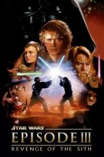 Star Wars: Episode III - Revenge of the Sith (2005) Poster