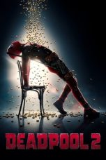 Nonton Movie Deadpool 2 (2018) Subtitle Indonesia