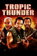 Nonton Movie Tropic Thunder (2008) Subtitle Indonesia