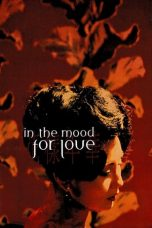 Nonton Movie In the Mood for Love (2000) Subtitle Indonesia