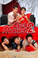 Get Married 2 (2009) Poster