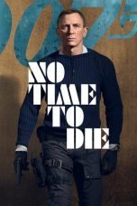 Nonton Movie No Time to Die (2020) Subtitle Indonesia