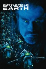 Nonton Movie Battlefield Earth (2000) Subtitle Indonesia