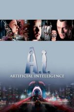 Nonton Movie A.I. Artificial Intelligence (2001) Subtitle Indonesia