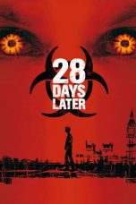 Nonton Movie 28 Days Later (2002) Subtitle Indonesia