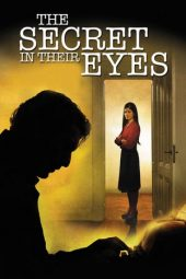 Nonton The Secret in Their Eyes (2009) Sub Indo Terbaru
