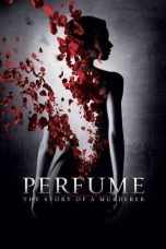 Nonton Movie Perfume: The Story of a Murderer (2006) Subtitle Indonesia