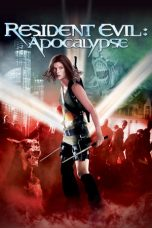 Nonton Movie Resident Evil: Apocalypse (2004) Subtitle Indonesia