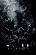 Nonton Movie Alien: Covenant (2017) Subtitle Indonesia