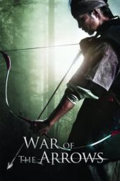 Nonton War of the Arrows (2011) Sub Indo Terbaru