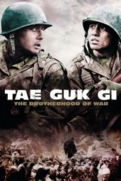 Nonton Movie Tae Guk Gi: The Brotherhood of War (2004) Subtitle Indonesia