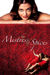 Nonton Movie The Mistress of Spices (2005) Subtitle Indonesia