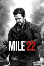 Nonton Movie Mile 22 (2018) Subtitle Indonesia