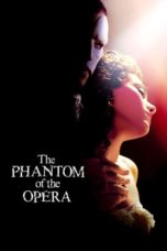 Nonton Movie The Phantom of the Opera (2004) Subtitle Indonesia
