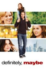 Nonton Movie Definitely, Maybe (2008) Subtitle Indonesia
