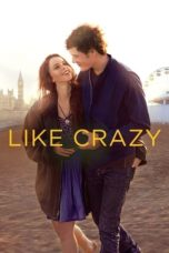 Nonton Movie Like Crazy (2011) Subtitle Indonesia