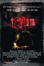 Nonton Movie 12:00 AM (2005) Subtitle Indonesia