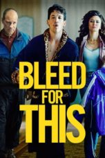 Nonton Movie Bleed for This (2016) Subtitle Indonesia