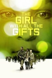 Nonton Movie The Girl with All the Gifts (2016) Subtitle Indonesia