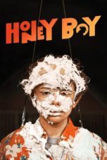 Nonton Movie Honey Boy (2019) Subtitle Indonesia