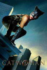 Nonton Movie Catwoman (2004) Subtitle Indonesia