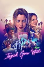 Nonton Movie Ingrid Goes West (2017) Subtitle Indonesia
