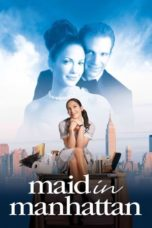 Nonton Movie Maid in Manhattan (2002) Subtitle Indonesia