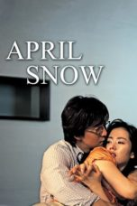 Nonton Movie April Snow (2005) Subtitle Indonesia