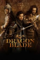 Nonton Movie Dragon Blade (2015) Subtitle Indonesia
