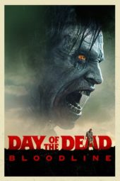 Nonton Movie Day of the Dead: Bloodline (2017) Subtitle Indonesia