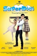 Nonton Movie Super Didi (2016) Subtitle Indonesia