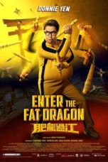 Nonton Movie Enter The Fat Dragon (2014) Subtitle Indonesia