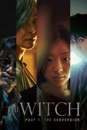 Nonton The Witch: Part 1. The Subversion (2018) Sub Indo Terbaru