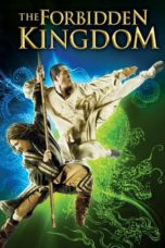 Nonton Movie The Forbidden Kingdom (2008) Subtitle Indonesia