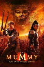 Nonton Movie The Mummy: Tomb of the Dragon Emperor (2008) Subtitle Indonesia