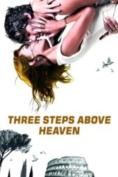 Nonton Movie Three Steps Above Heaven (2010) Subtitle Indonesia