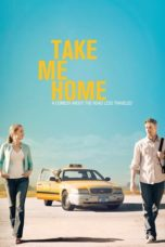 Nonton Movie Take Me Home (2011) Subtitle Indonesia