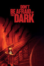 Don't Be Afraid of the Dark (2010) Poster