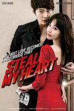Nonton Movie Steal My Heart (2013) Subtitle Indonesia