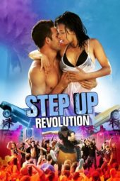 Nonton Movie Step Up Revolution (2012) Subtitle Indonesia