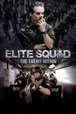 Nonton Movie Elite Squad: The Enemy Within (2010) Subtitle Indonesia