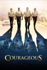 Nonton Movie Courageous (2011) Subtitle Indonesia