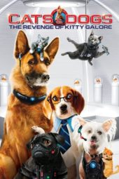 Nonton Movie Cats & Dogs: The Revenge of Kitty Galore (2010) Subtitle Indonesia